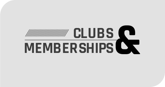 Clubs & Memberships
