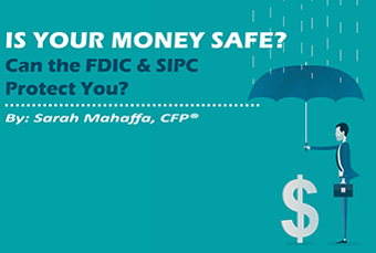 Image for Is Your Money Safe? Can the FDIC & SIPC Protect You?
