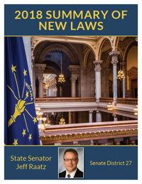 2018 Summary of New Laws - Sen. Raatz