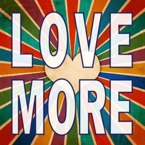 Love More Graphic