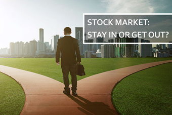 Image for Stock Market: Stay In or Get Out?