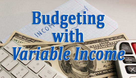 Image for Budgeting with Variable Income